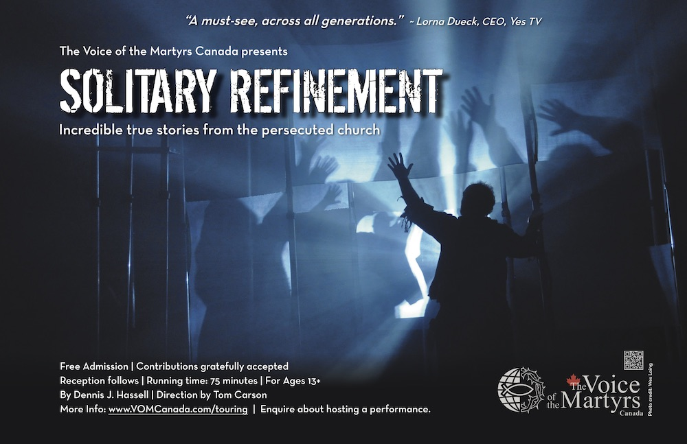 Voice of the Martyrs Canada presents Solitary Refinement