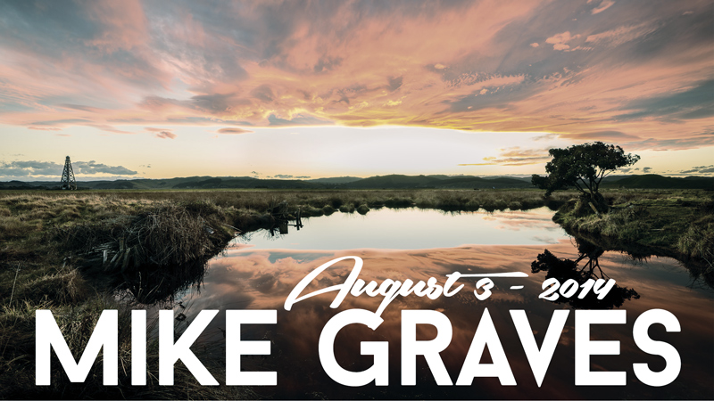 Mike Graves - August 3rd '14
