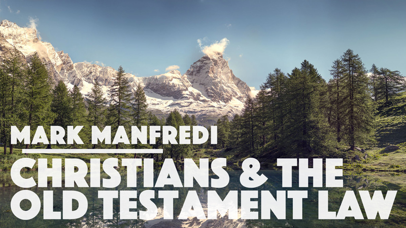 Christians & The Old Testament Law