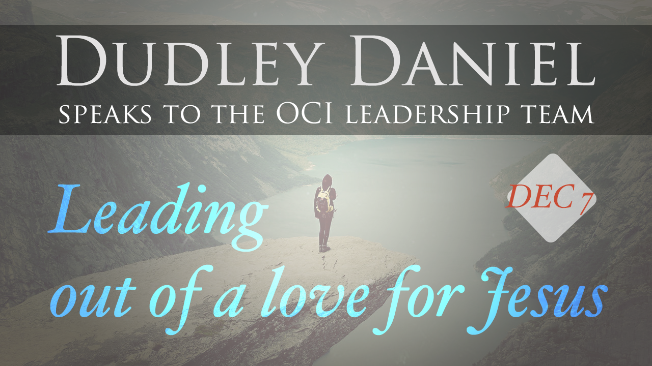 Leading Out of a Love for Jesus