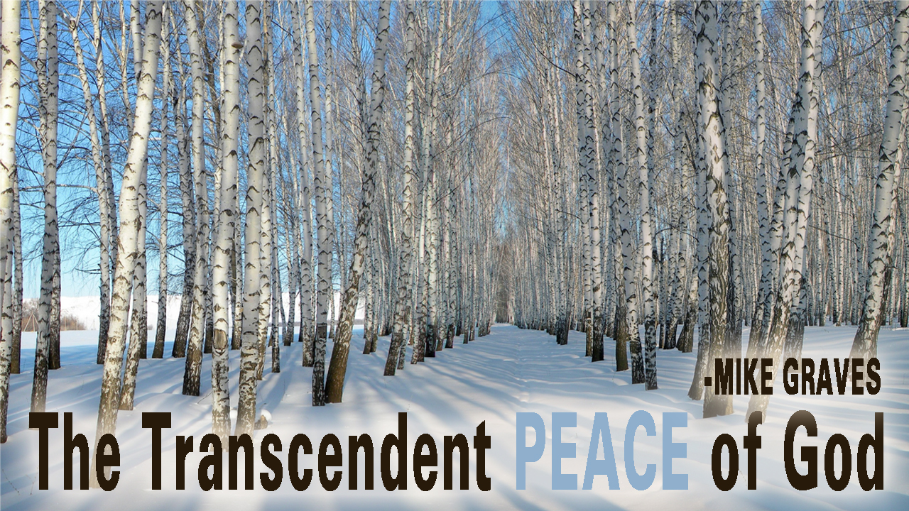 The Transcendent Peace of God