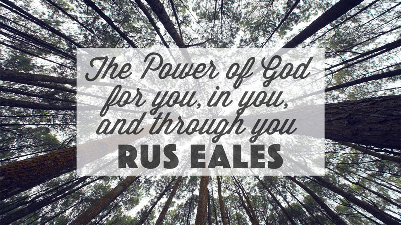 Power of God for you, in you & through you