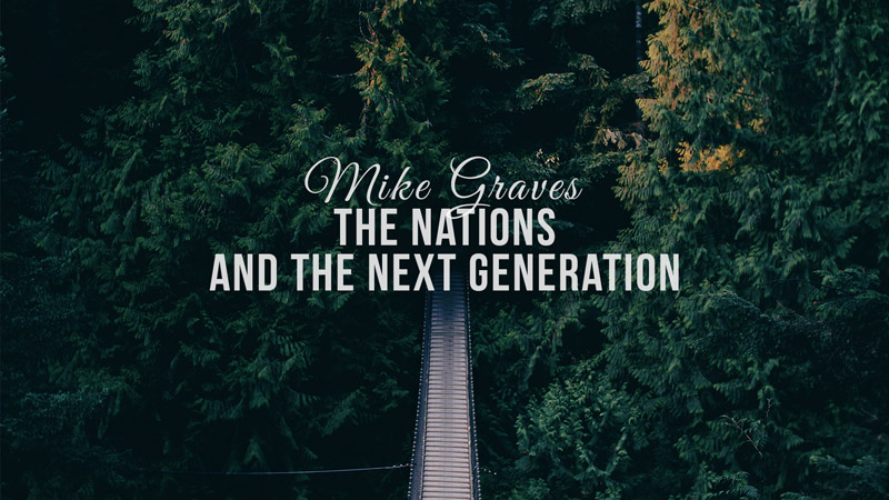 The Nations & The Next Generation