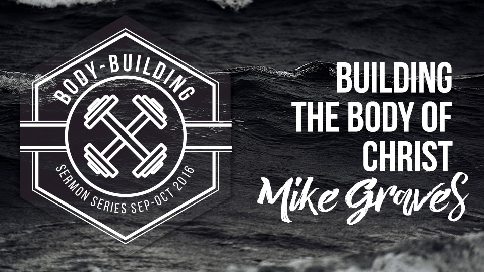 Building the Body of Christ
