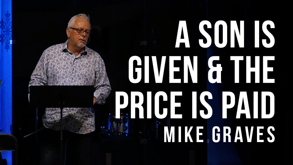A son is given & the price is paid