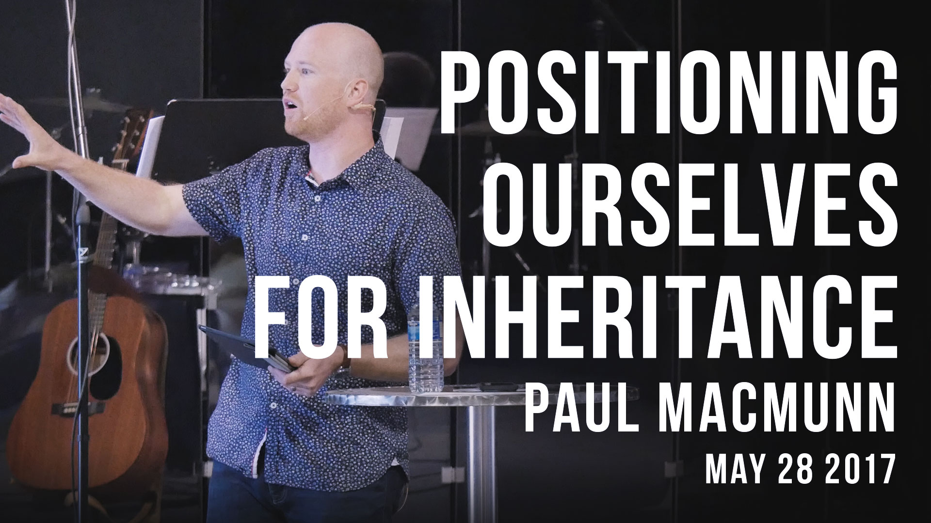 Positioning Ourselves For Inheritance