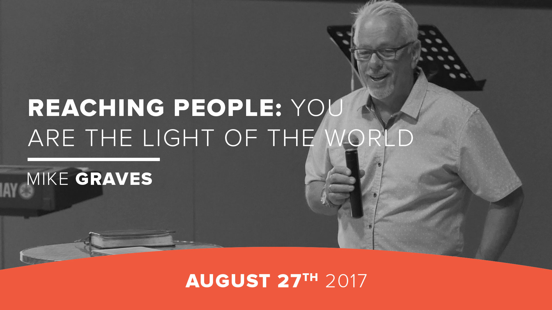 Reaching People: You are the light of the world
