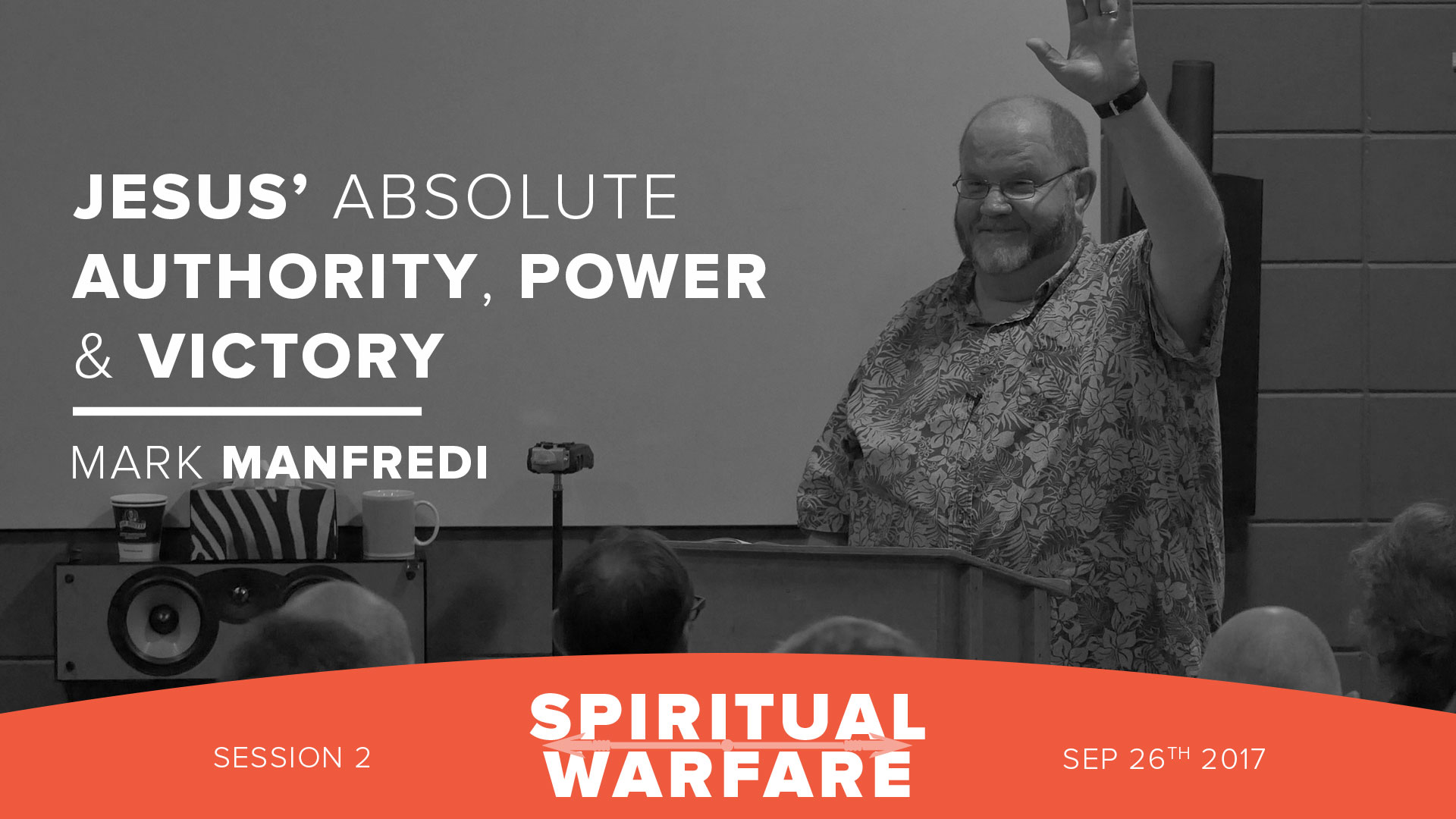 Jesus' absolute authority, power & victory