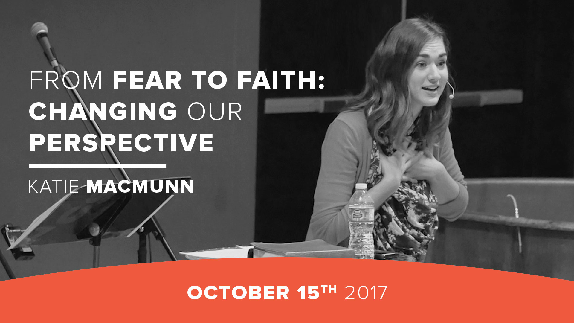 From Fear to Faith: Changing Our Perspective