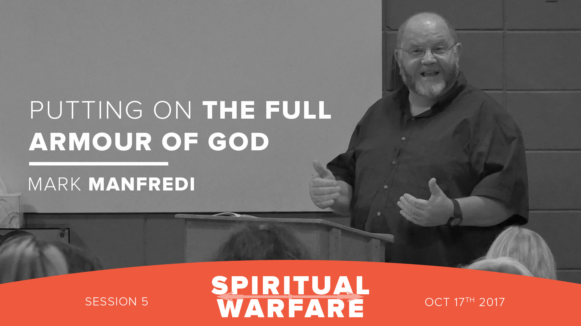 Putting on the full armour of God