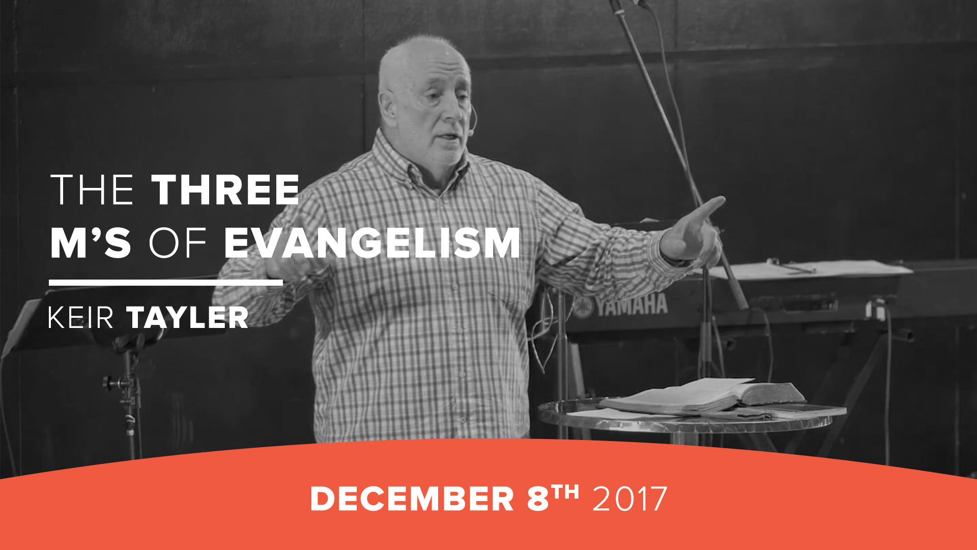 The three M's of evangelism