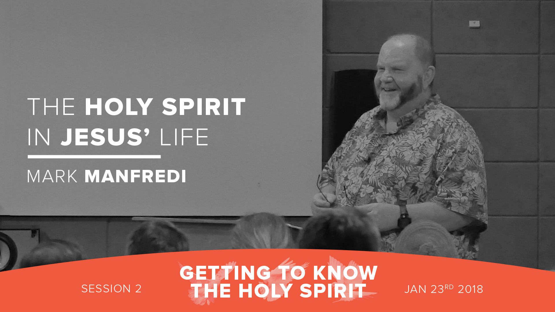 Session 2 - The Holy Spirit in Jesus' life