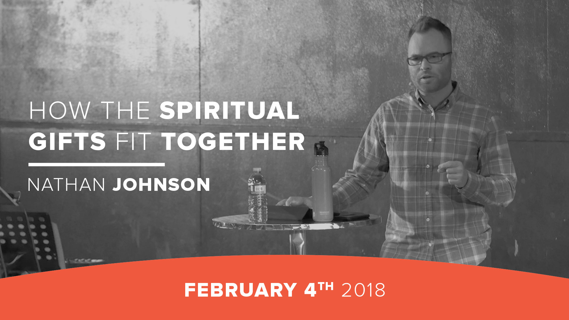 How the Spiritual Gifts fit together