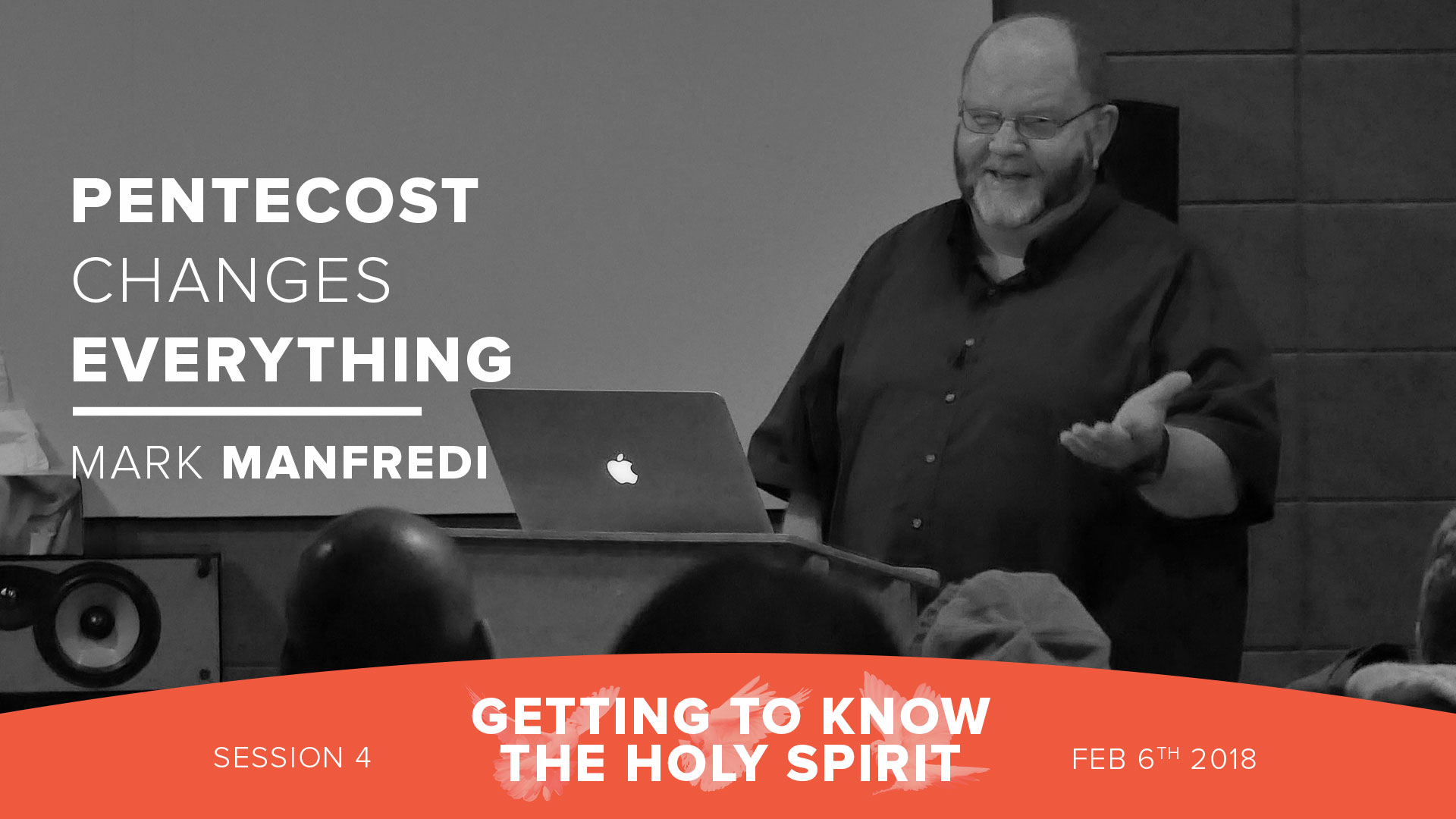 Session 4 - Pentecost Changes Everything