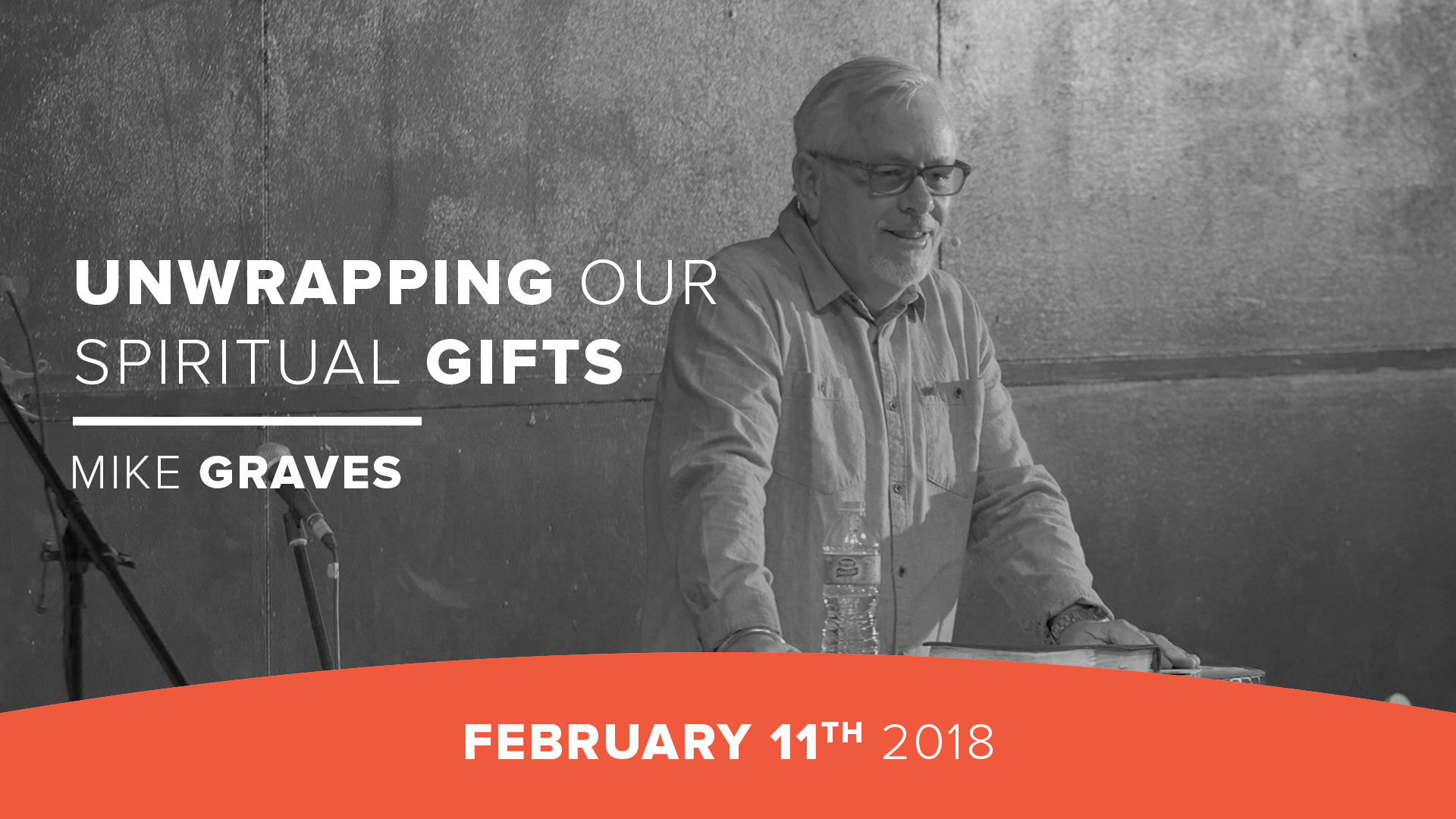 Unwrapping our Spiritual Gifts