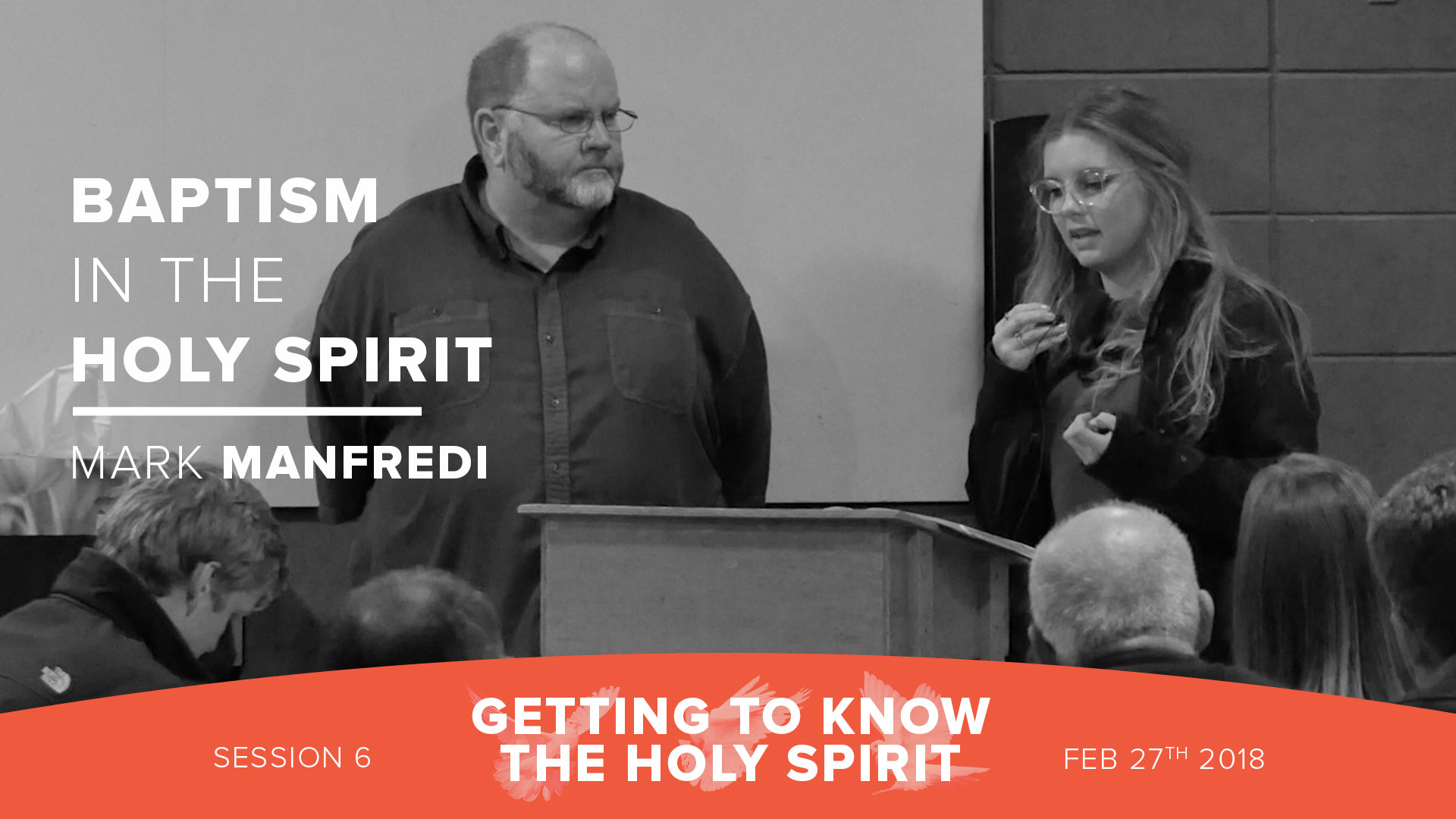 Session 6 - Baptism in the Holy Spirit