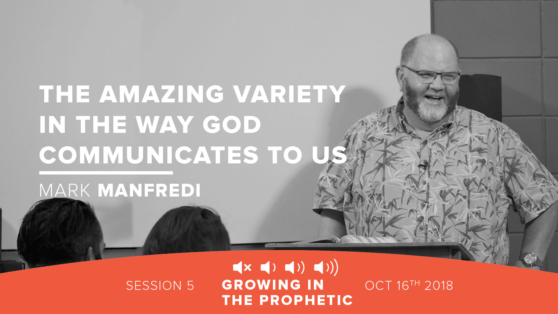 The Amazing Variety in the Way God Communicates to Us