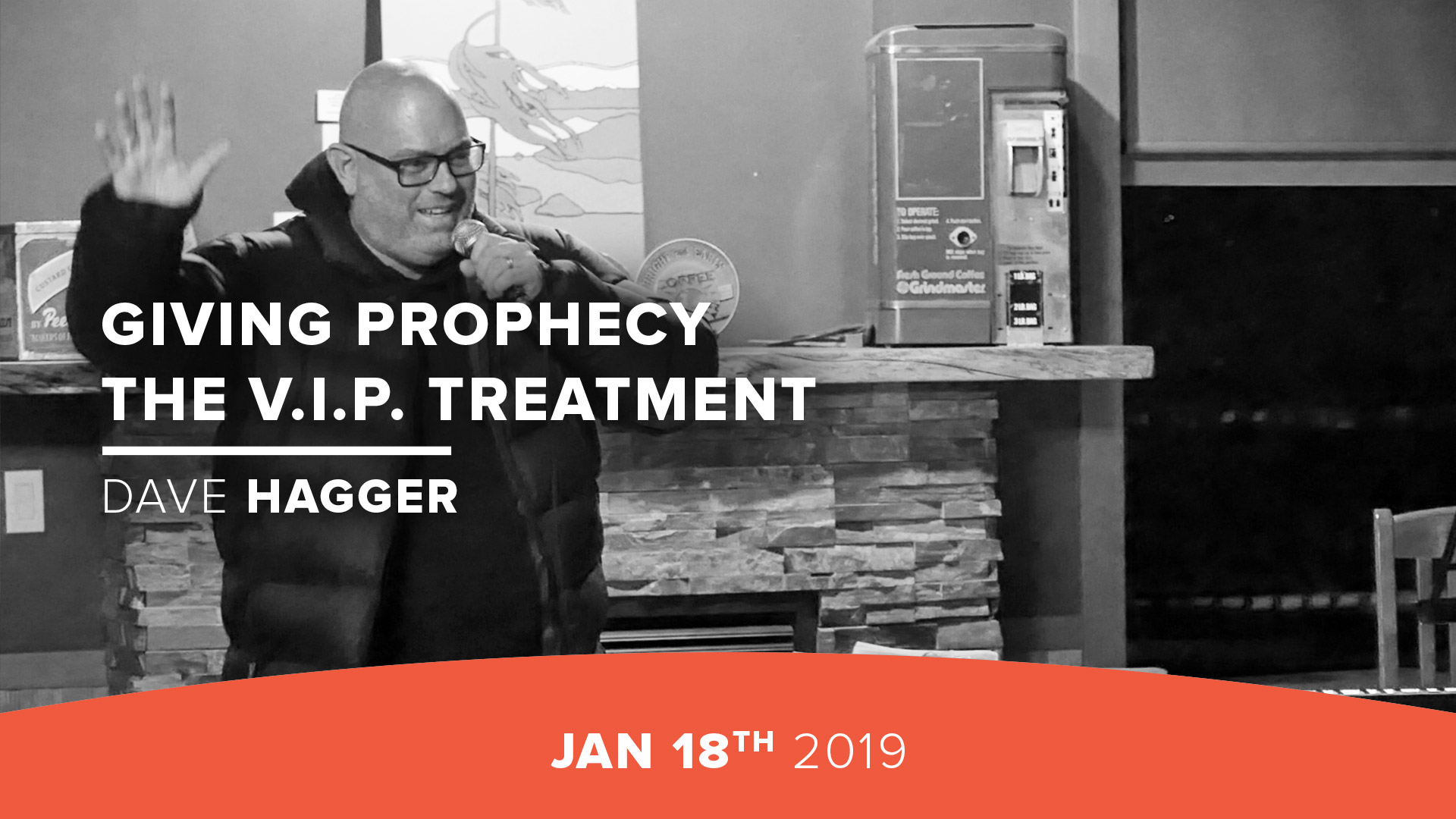 Giving Prophecy the V.I.P. Treatment