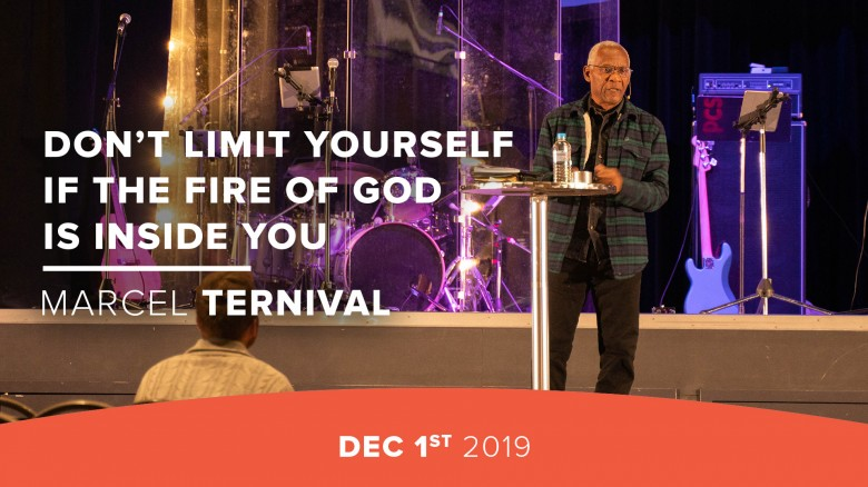 Don't Limit Yourself if the Fire of God is Inside You