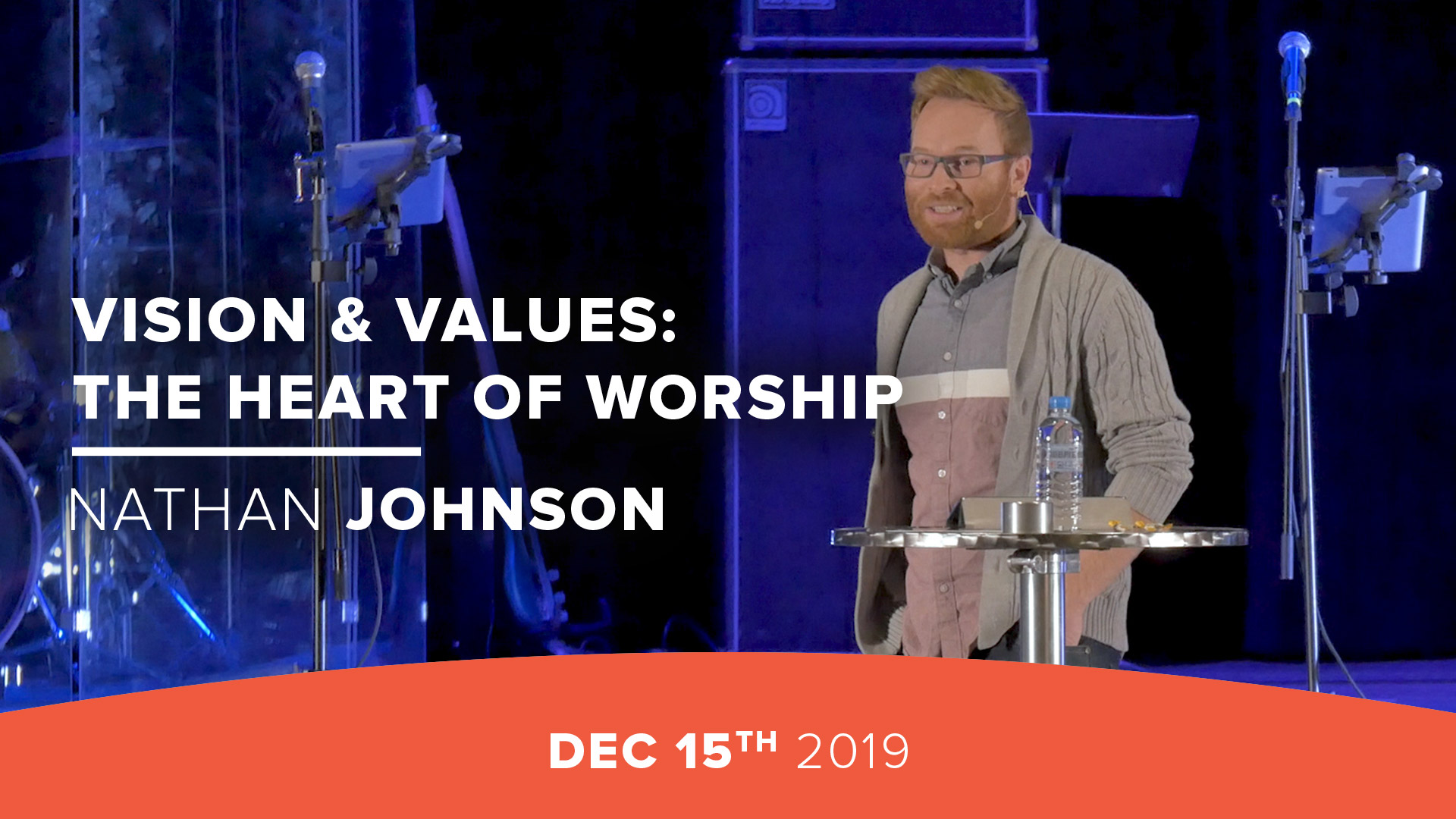 Vision & Values: The Heart of Worship