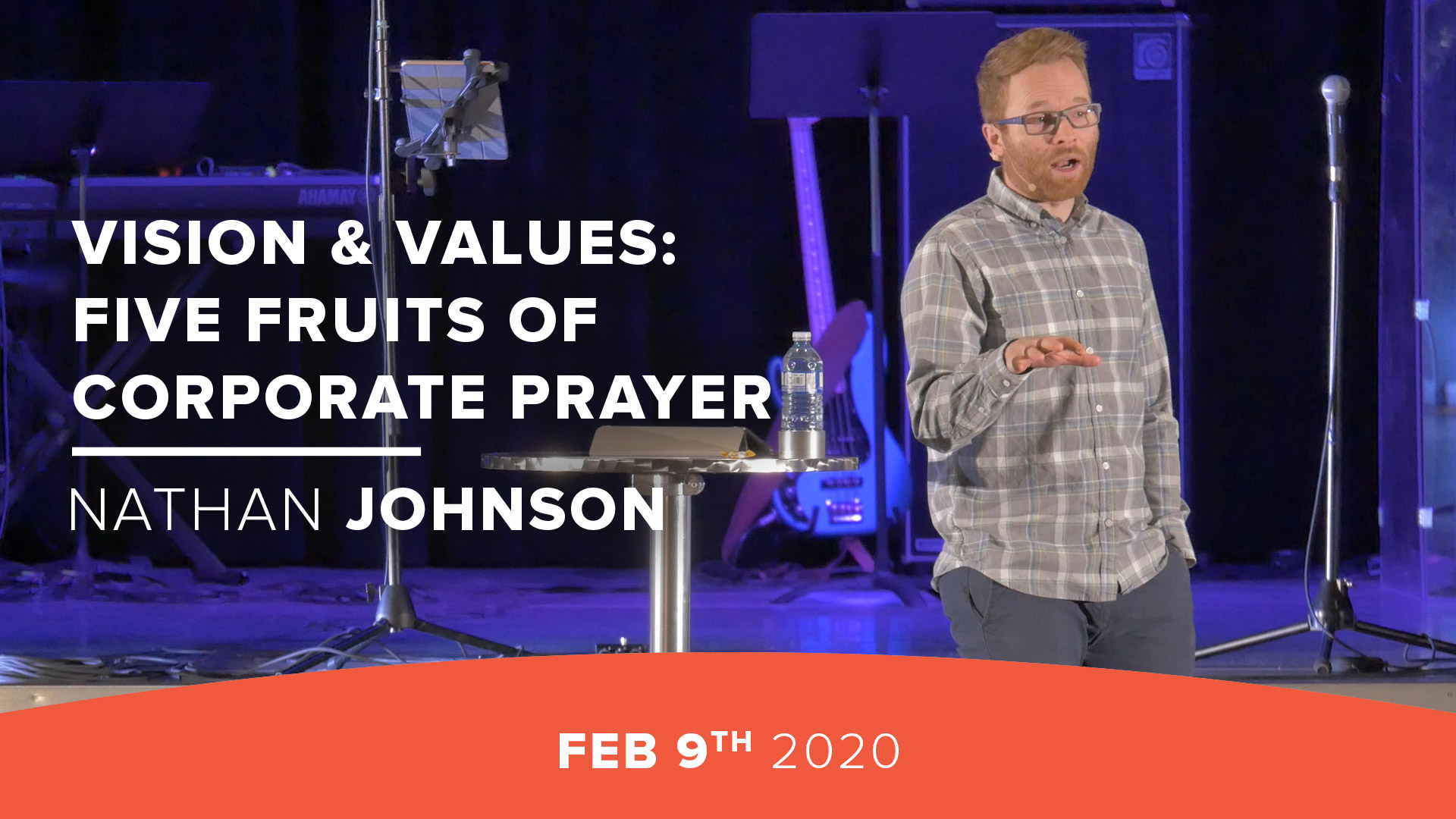 Vision & Values: Five Fruits of Corporate Prayer