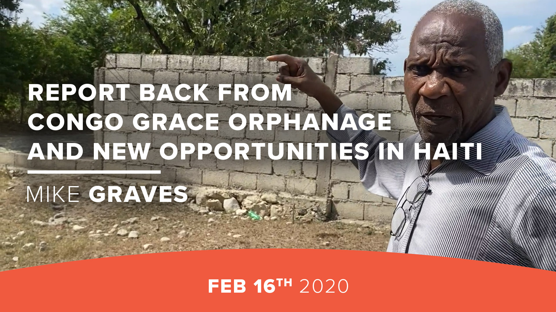 Report Back From Congo Grace Orphanage and New Opportunities in Haiti