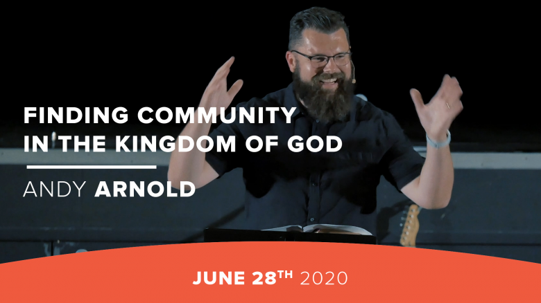 Finding Community in the Kingdom of God