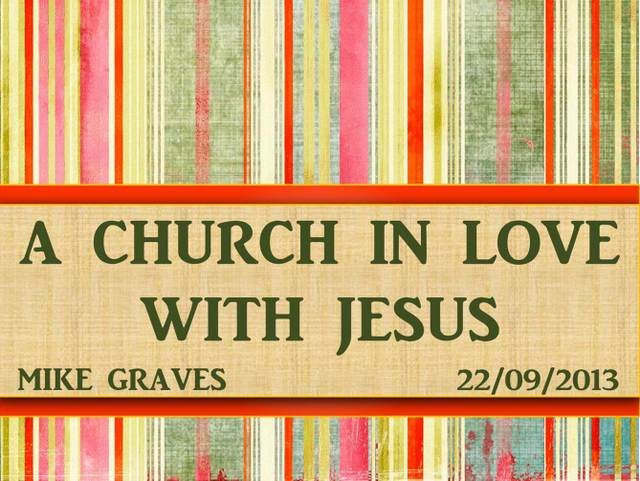 A Church in Love With Jesus
