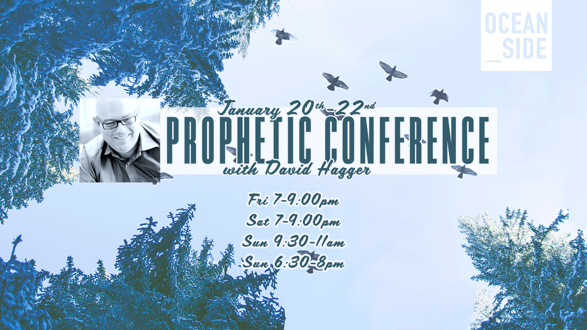 Sunday Evening - Prophetic Conference with David Hagger