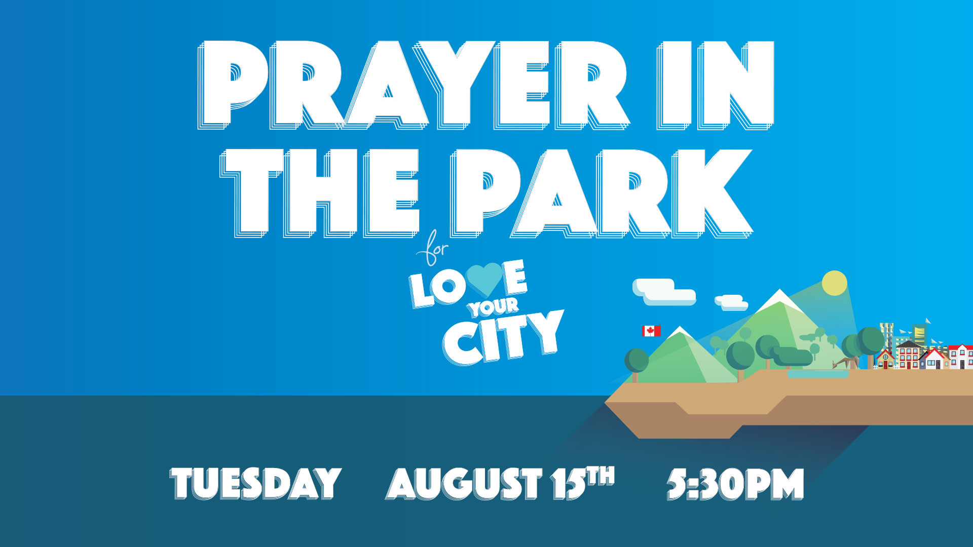 Prayer In The Park - Love Your City