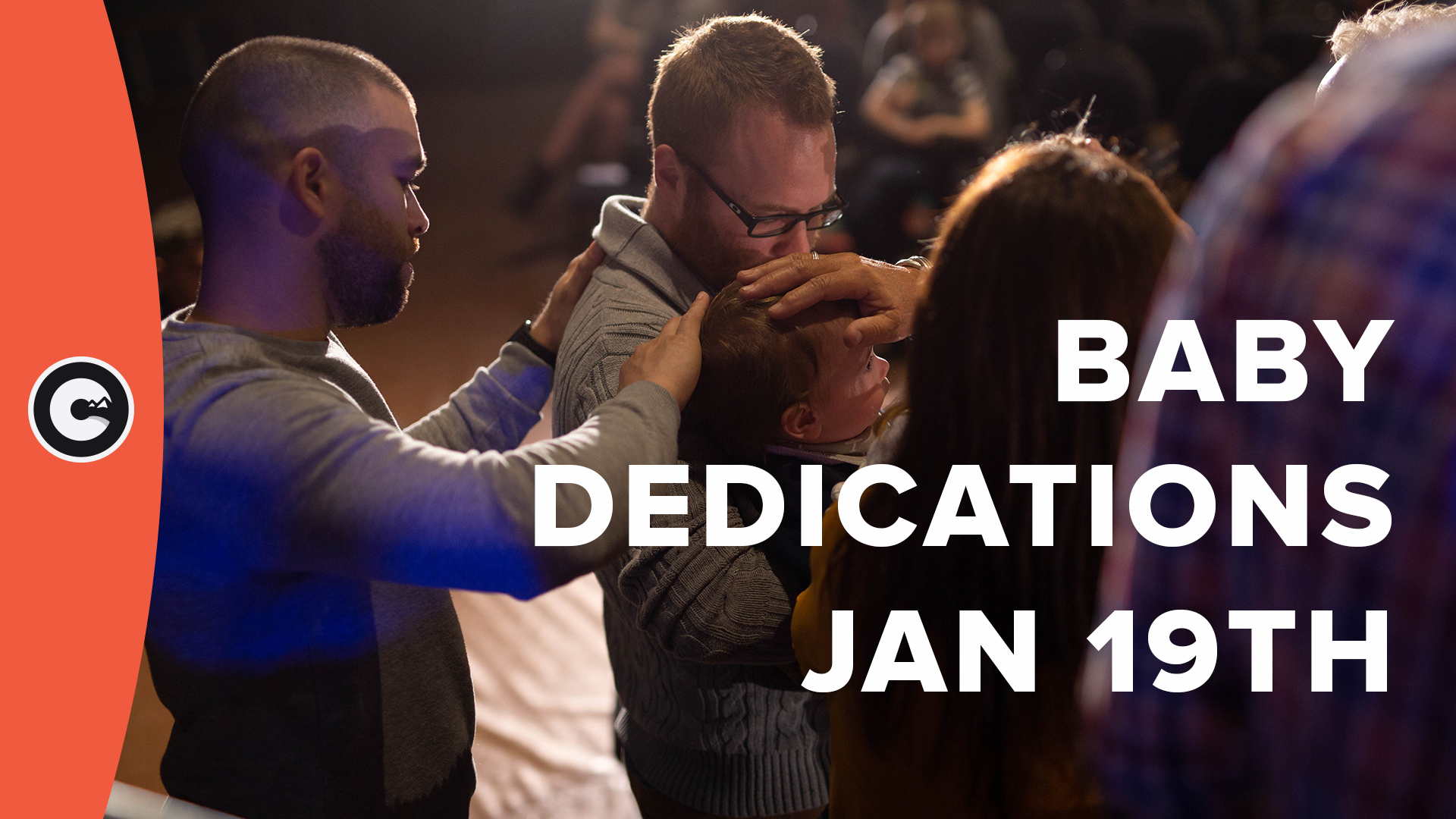 Parent Baby Dedications - Jan 19th 2020