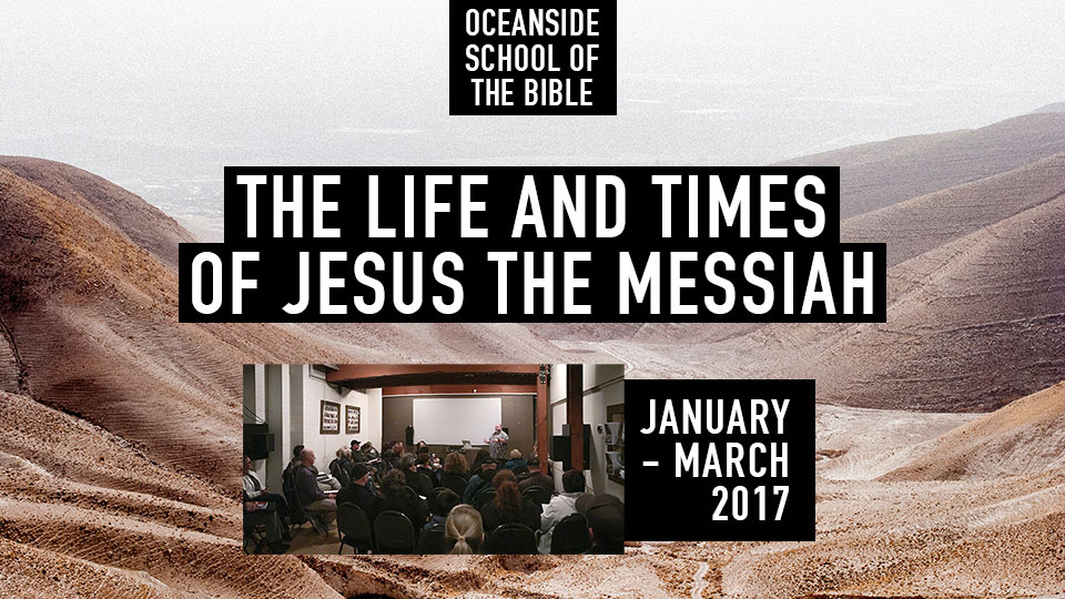 The Life & Times of Jesus The Messiah