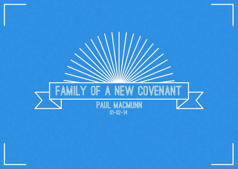 Family of a New Covenant